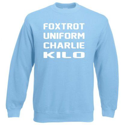 F.U.C.K Sweatshirt - Sky Blue, 2XL