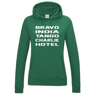 Ladies B.I.T.C.H Hoodie - Bottle Green, 18