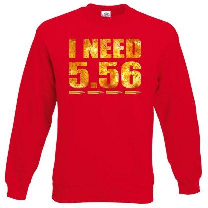I NEED 5.56 Sweatshirt - Red, 2XL
