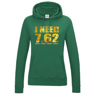 Ladies I NEED 7.62 Hoodie - Bottle Green, 18