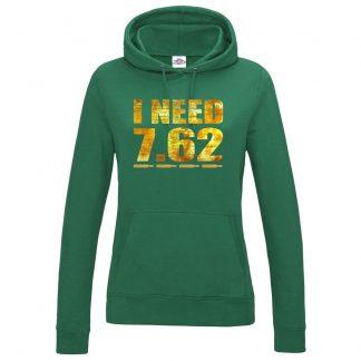 Ladies I NEED 7.62 Hoodie - Bottle Green, 18