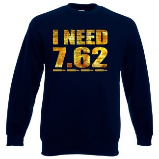I NEED 7.62 Sweatshirt - Navy, 3XL
