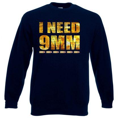 I NEED 9MM Sweatshirt - Navy, 3XL